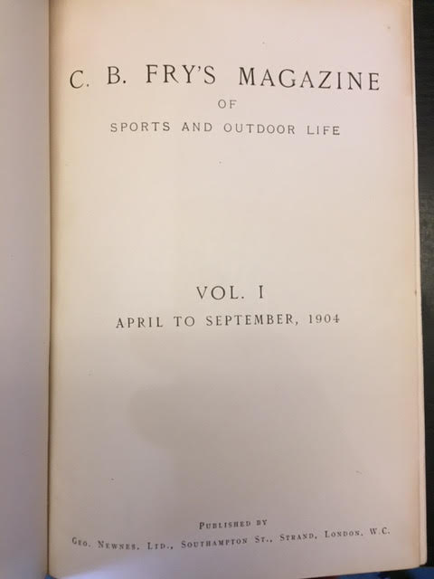 Image for C. B. Fry's Magazine of Sports and Outdoor Life. Vols I-V: April 1904 - August 1906
