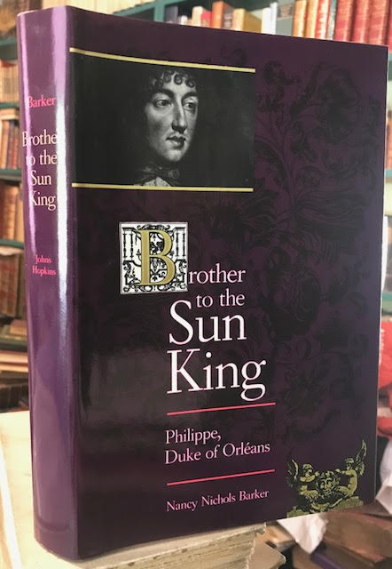 Image for Brother to the Sun King : Philippe, Duke of Orleans