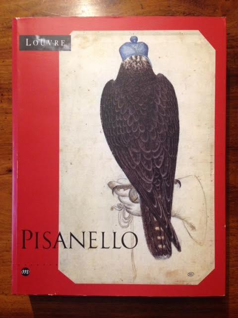Pisanello: Le peintre aux Sept Vertus : Musee du Louvre, Paris, 6 mai-5 aout 1996