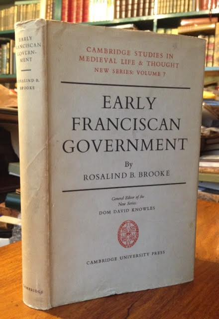 Early Franciscan Government : Elias to Bonaventure