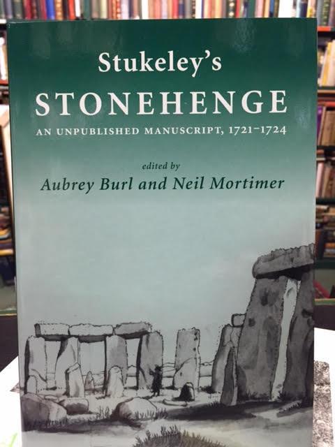 Stukeley's Stonehenge : An Unpublished Manuscript 1721-1724