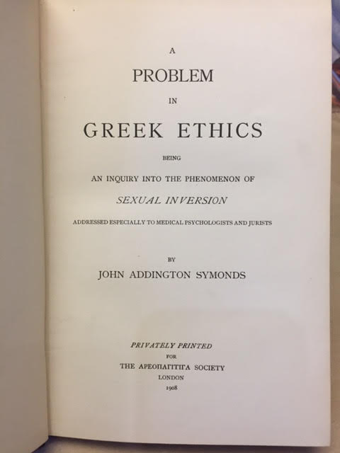 Image for A Problem in Greek Ethics : Being an Inquiry Into the Phenomenon of Sexual Inversion Addressed Especially to Medical Psychologists and Jurists