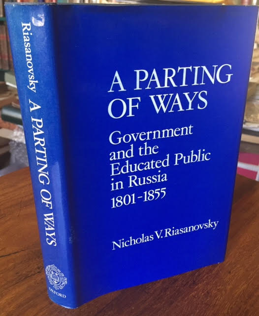 Image for A Parting of Ways : Government and the Educated Public in Russia, 1801-1855