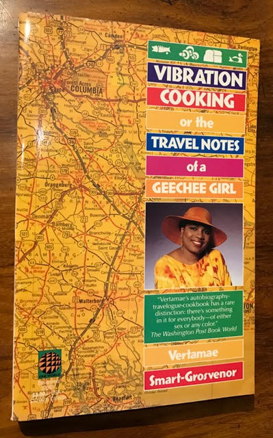 Image for Vibration Cooking : Or the Travel Notes of a Geechee Girl