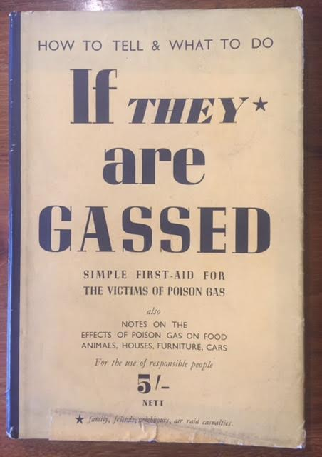 Image for How to Tell and What to Do If They Are Gassed : Simple First Aid for the Victims of Poison Gas