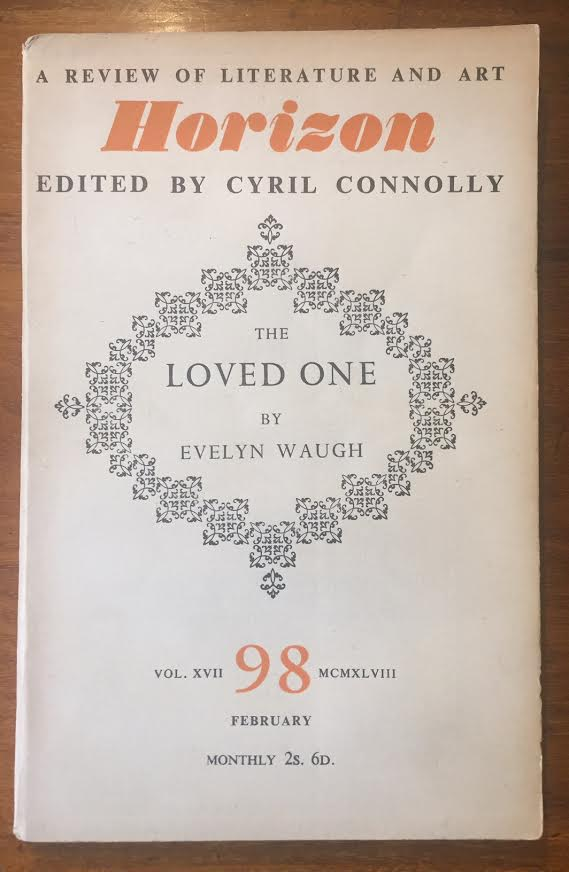 Image for Horizon : A Review of Literature and Art. Vol. XVII, No. 98. The Loved One by Evelyn Waugh