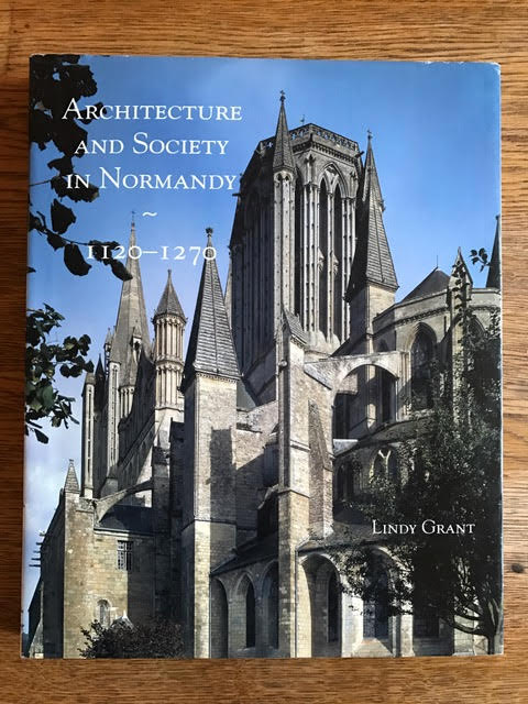 Image for Architecture and Society in Normandy, 1120-1270