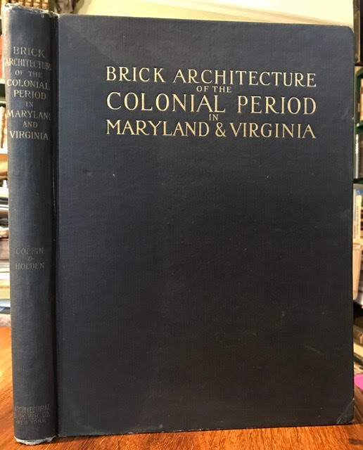 Image for Brick Architecture of the Colonial Period in Maryland and Virginia