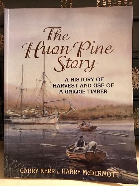 Image for The Huon Pine Story: the history of harvest and use of a unique timber