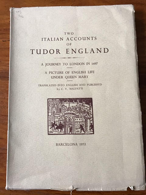 Image for Two Italian Accounts of Tudor England : A Journey to London in 1497 [and] A Picture of English Life Under Queen Mary