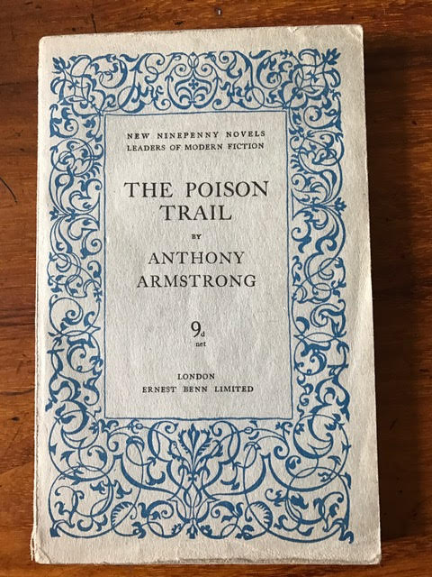 Image for The Poison Trail : A Jimmie Rezaire Story. New Ninepenny Novels Number 20