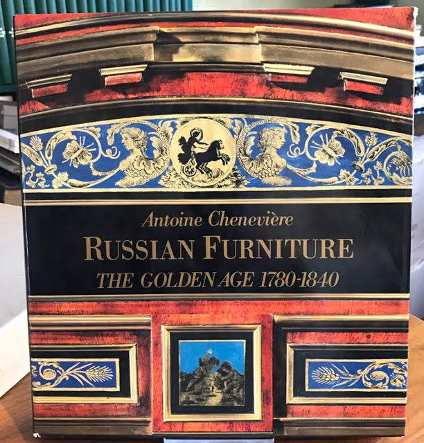 Image for Russian Furniture : The Golden Age 1780-1840