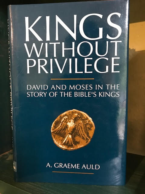 Image for Kings Without Privilege : David and Moses in the Story of the Bible's Kings