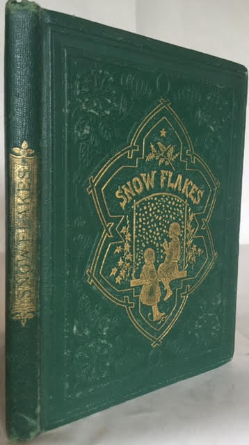 Image for Snow Flakes and the Stories They Told the Children