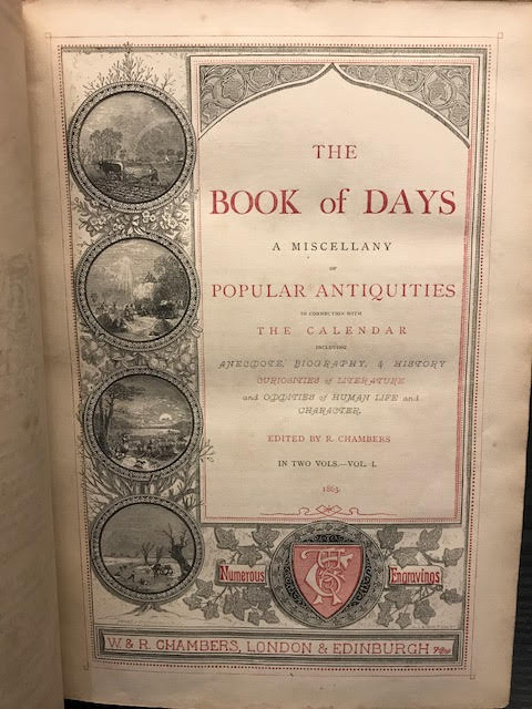 Image for The Book of Days : A Miscellany of Popular Antiquities in Connection with the Calendar... In two volumes