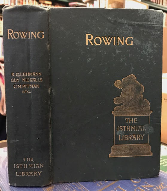 Rowing : The Isthmian Library No. 4
