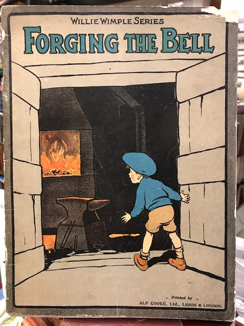 Image for Forging the Bell : Willie Wimple Series