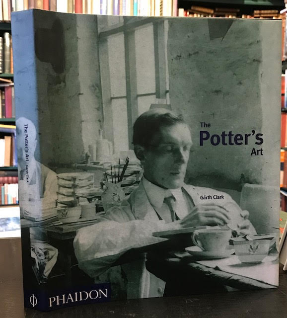 Image for The Potter's Art : A Complete History of Pottery in Britain