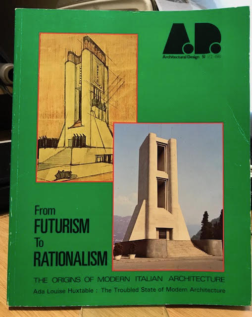 Image for From Futurism to Rationalism : The Origins of Modern Italian Architecture. Architectural Design 51 1/2 - 1981