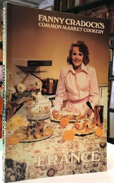 Fanny Cradock's Common Market Cookery: France