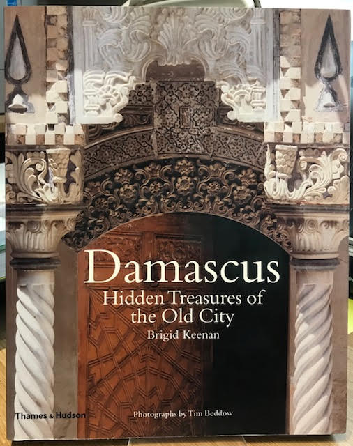 Image for Damascus : Hidden Treasures of the Old City