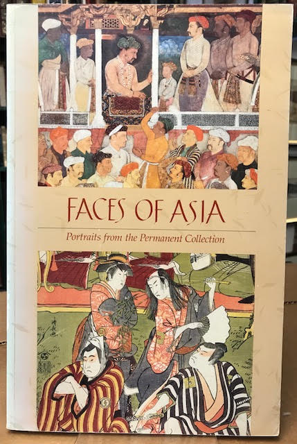 Image for Faces of Asia : Portraits From the Permanent Collection