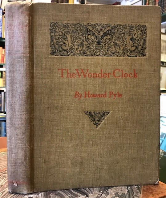 Image for The Wonder Clock : Or, Four & Twenty Marvellous Tales, Being One for Each Hour of the Day