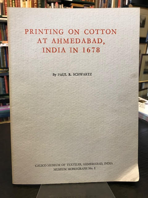 Image for Printing on Cotton at Ahmedabad, India in 1678 - Musuem Monographs No. 1