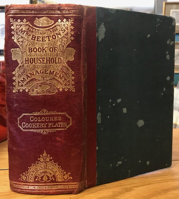 Image for Mrs Beeton's Book of Household Management : Comprising information for the Mistress, Housekeeper, Cook, Kitchen Maid, Butler etc.......Also, sanitary, medical, and legal memoranda; With a history of the origin, properties, and uses of all things connected