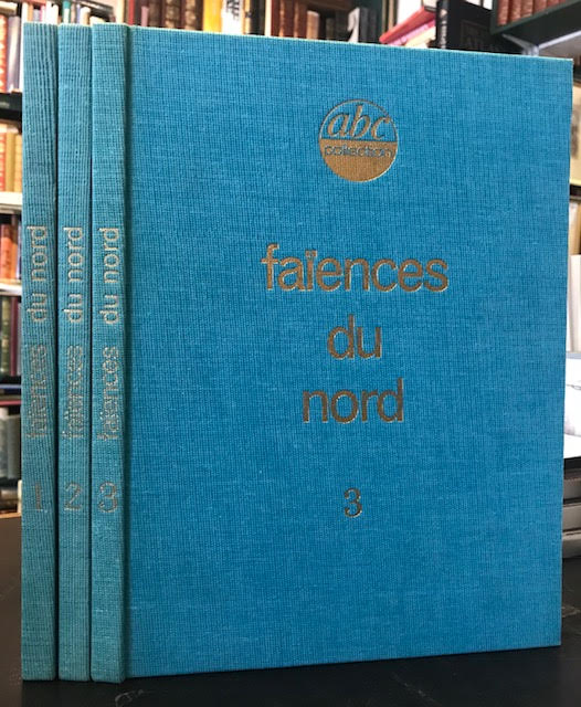 Image for Les Faiences du Nord. In three volumes