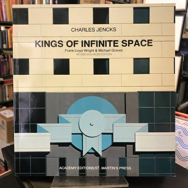 Image for Kings of Infinite Space : Frank Lloyd Wright and Michael Graves