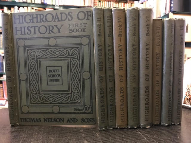 Image for Highroads of History : Books I - IX. The Royal School Series. In nine volumes