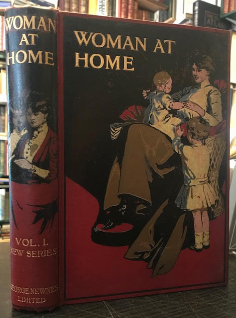 Woman At Home : Volume I: New Series. August 1909 - January 1910