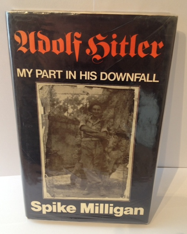 Image for Adolf Hitler, My Part in His Downfall
