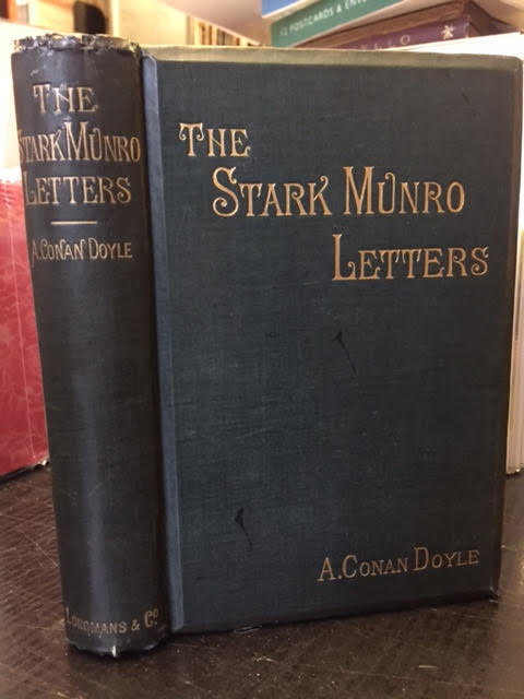 Image for The Stark Munro Letters, Being a Series of Sixteen Letters Written By J Stark Munro MB, to His Friend and Former fellow- Student , Herbert Swanborough of Lowell Massachusetts, During the Years 1881 - 1884