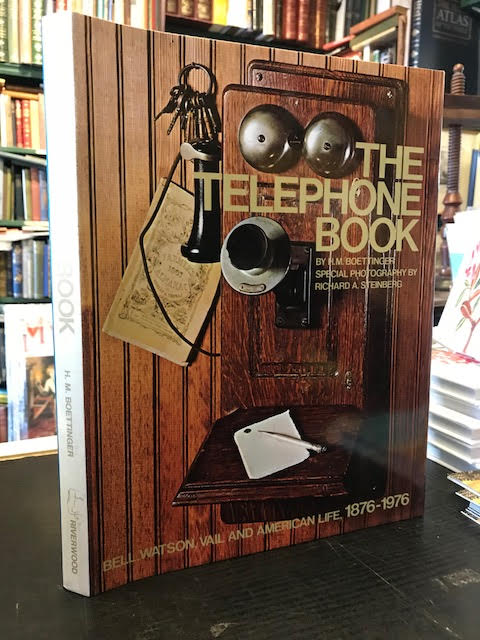 Image for The Telephone Book : Bell, Watson, Vail and American Life, 1876-1976
