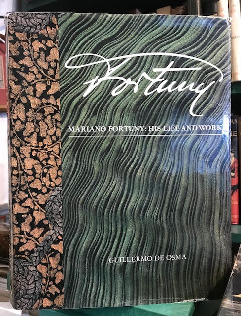 Image for Fortuny : Mariano Fortuny : His Life and Work