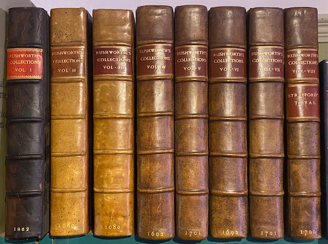 Image for Historical Collections : Of Private Passages of State, of Weighty Matters in Law, of Remarkable Proceedings in Five Parliaments. Beginning the Sixteenth Year of King James, anno 1618, and Ending the Fifth Year of King Charles, anno 1629...  In eight volumes