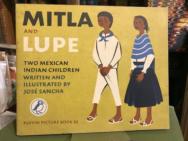 Mitla and Lupe : Two Mexican Indian Children. Puffin Picture Book 85