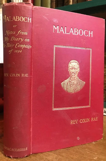 Malaboch : Or, Notes From My Diary on The Boer Campaign of 1894 Against the Chief Malaboch ...