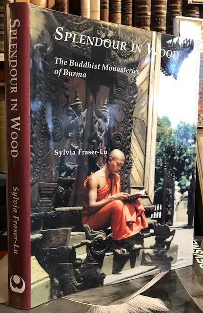 Splendour in Wood: The Buddhist Monasteries of Burma