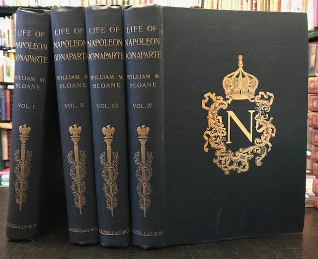 Life of Napoleon Bonaparte. In four volumes