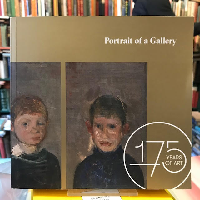 Portrait of a Gallery : 175 Years of Art
