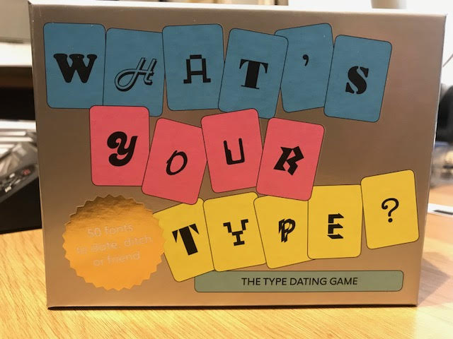 What's Your Type? : The Type Dating Game