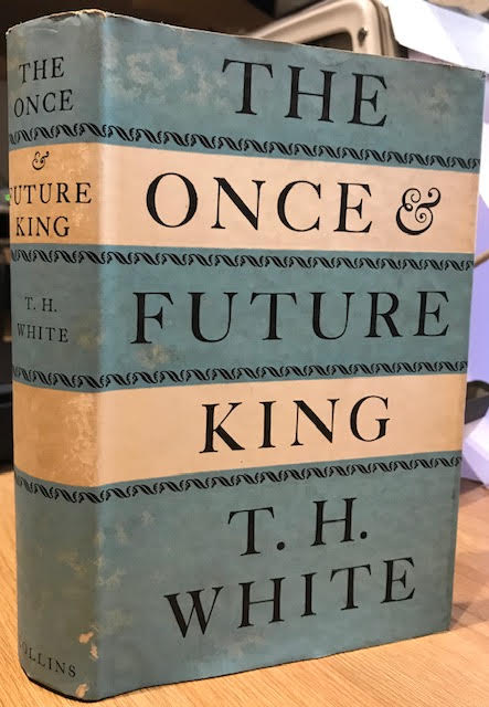 Image for The Once and Future King - [ The first complete edition of T H White's Arthurian epic, containing all four novels.  The Sword and he Stone (with two new chapters); The Witch in the Wood (rewritten); The Ill-Made Knight and the not before published The Candle in the Wind. ]