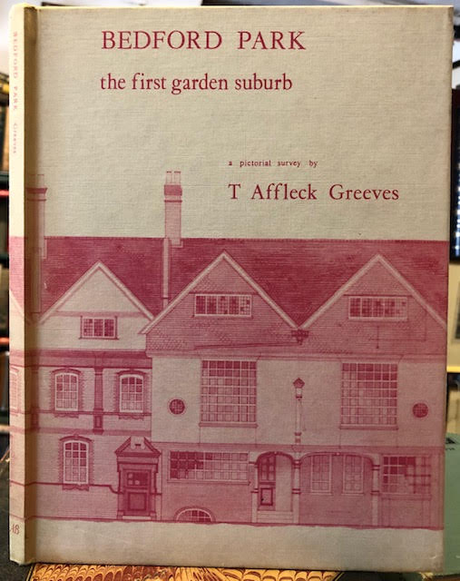 Image for Bedford Park : The First Garden Suburb: A Pictorial Survey