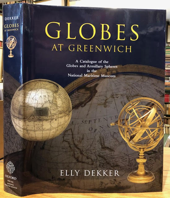 Image for Globes at Greenwich : A Catalogue of the Globes and Armillary Spheres in the National Maritime Museum, Greenwich