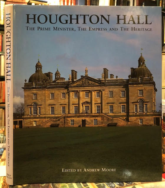 Image for Houghton Hall: The Prime Minister, the Empress and the Heritage.