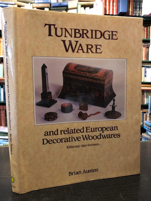 Image for Tunbridge Ware : And Related European Decorative Woodwares