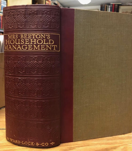 Image for Mrs. Beeton's Household Management : A Complete Cookery Book With Sections on Household Work, Servants' Duties...Carving and Trussing...Table Decoration...